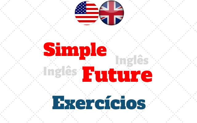 ingles simple future exercícios