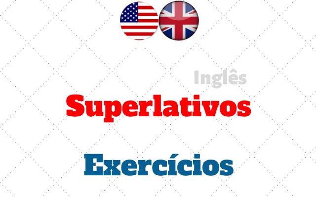 ingles superlativos exercícios