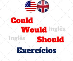 Could – Would – Should | Atividades
