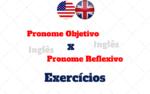 Pronome Objeto x Pronome Reflexivo – Exercícios