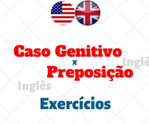 Caso Genitivo x Preposição – exercícios