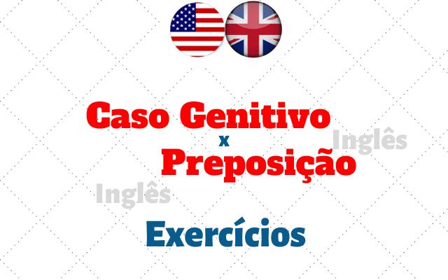 inglês caso genitivo preposição exercícios