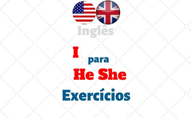 inglês I para he she exercícios