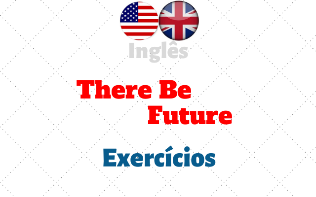 inglês there be future exercícios