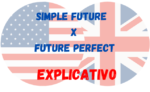 Simple Future x Future Perfect – Diferenças