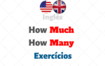 Exercícios How much ● How many ● Much ● Many