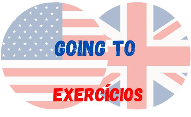 going to exercícios inglês
