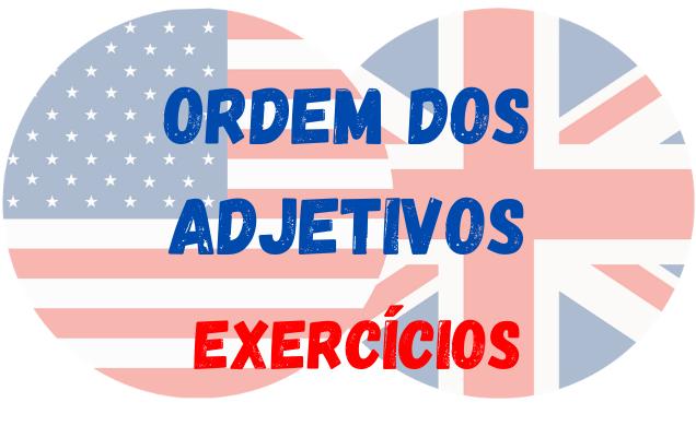 ingles ordem dos adjetivos exercícios
