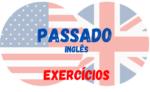 Exercício sobre o PASSADO em Inglês