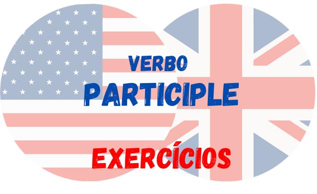 inglês exercícios participle